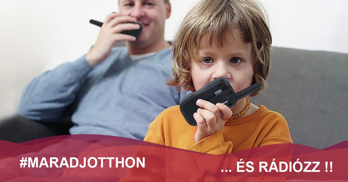 #maradjotthon és rádiózz